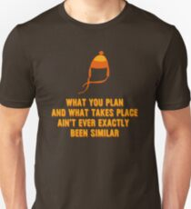 Jayne Hat Shirt - What You Plan T-Shirt
