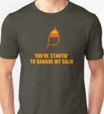 Jayne Hat Shirt - Damage My Calm T-Shirt