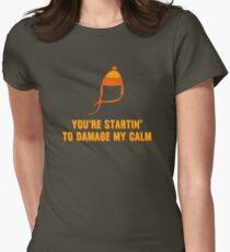 Jayne Hat Shirt - Damage My Calm Women's Fitted T-Shirt
