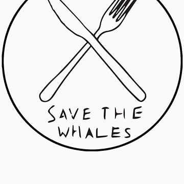 SAVE THE WHALES BLACK CLEAR by jonahbeard
