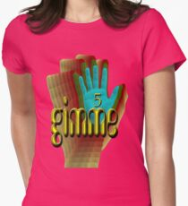 Gimme 5 Women's Fitted T-Shirt