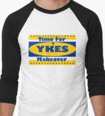 YKES: Time for a Makeover Men's Baseball ¾ T-Shirt