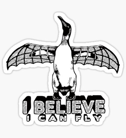 I Believe I Can Fly Sticker