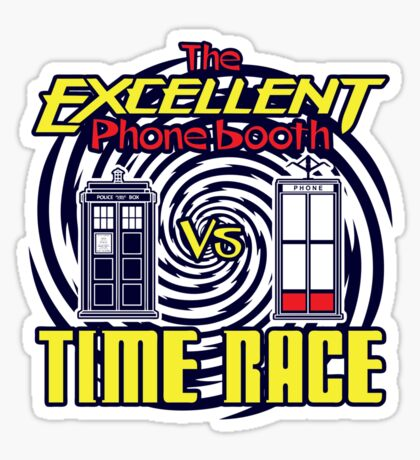 The Excellent Phone Booth Time Race Sticker
