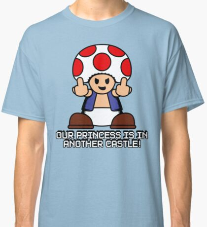 Our Princess Is In Another Castle Classic T-Shirt