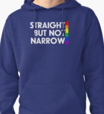 Straight but not narrow (darker shirts) Pullover Hoodie