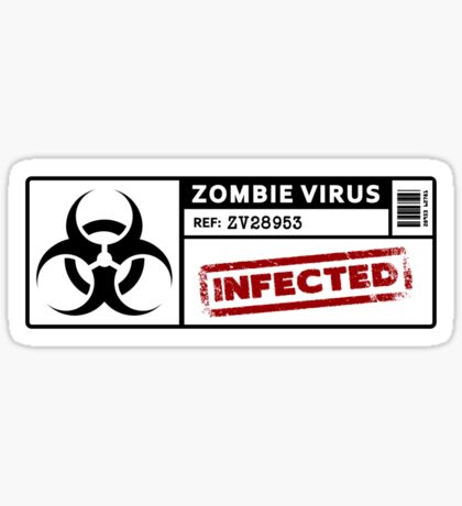 Zombie Virus - Infected Sticker
