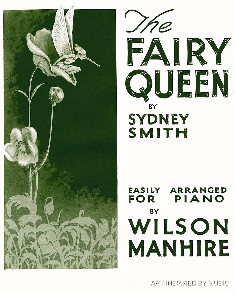 THE FAIRY QUEEN (vintage illustration) by ART INSPIRED BY MUSIC