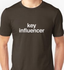 Key Influencer t-shirt Unisex T-Shirt