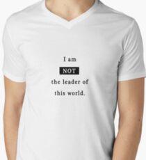 Not the leader of this world Men's V-Neck T-Shirt