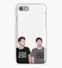 if lost return to dan/phil iPhone Case/Skin