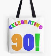 Celebrating 90th Birthday (Rainbow) Tote Bag