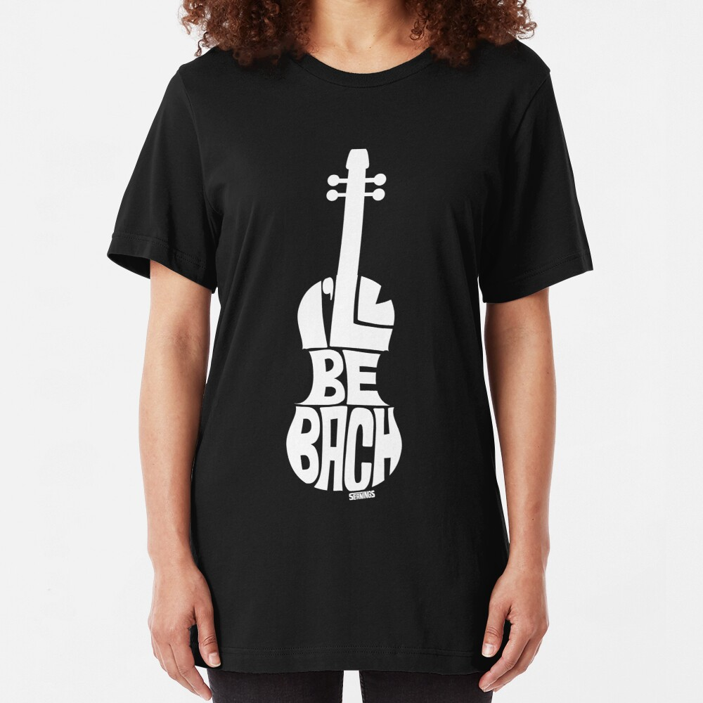 I'll Be Bach: White Slim Fit T-Shirt