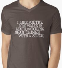 I like poetry, long walks on the beach and poking dead things with a stick  Mens V-Neck T-Shirt