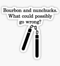 Bourbon and Nunchucks Sticker