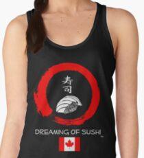 Dreaming of Sushi - Canada Women's Tank Top