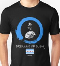 Dreaming of Sushi - Chicago Unisex T-Shirt