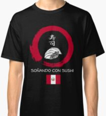 Dreaming of Sushi - Peru Classic T-Shirt