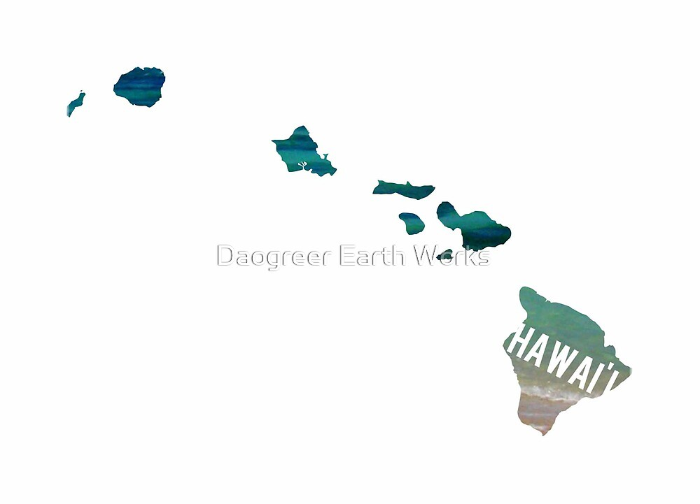 Hawai'i by Daogreer Earth Works