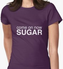 Come on now sugar - A Veronica Mars T-shirt Women's Fitted T-Shirt