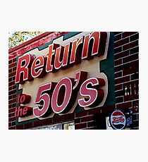 Back to the 50s Photographic Print