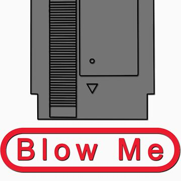 Blow Me by Joeken