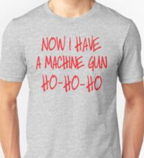 Now I have a machine Gun Die Hard T-Shirt