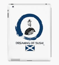 Dreaming of Sushi - Scotland 2 iPad Case/Skin