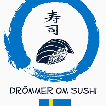 Dreaming of Sushi - Sweden 2 by DOSushi