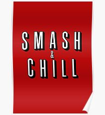 Smash & Chill Poster