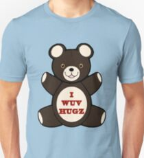 Apparently you wuv hugs T-Shirt