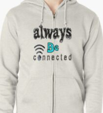 Be connected Zipped Hoodie