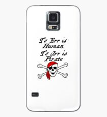 TO ERR IS HUMAN.  TO ARR IS PIRATE Case/Skin for Samsung Galaxy