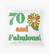 70th Birthday & Fabulous Throw Pillow