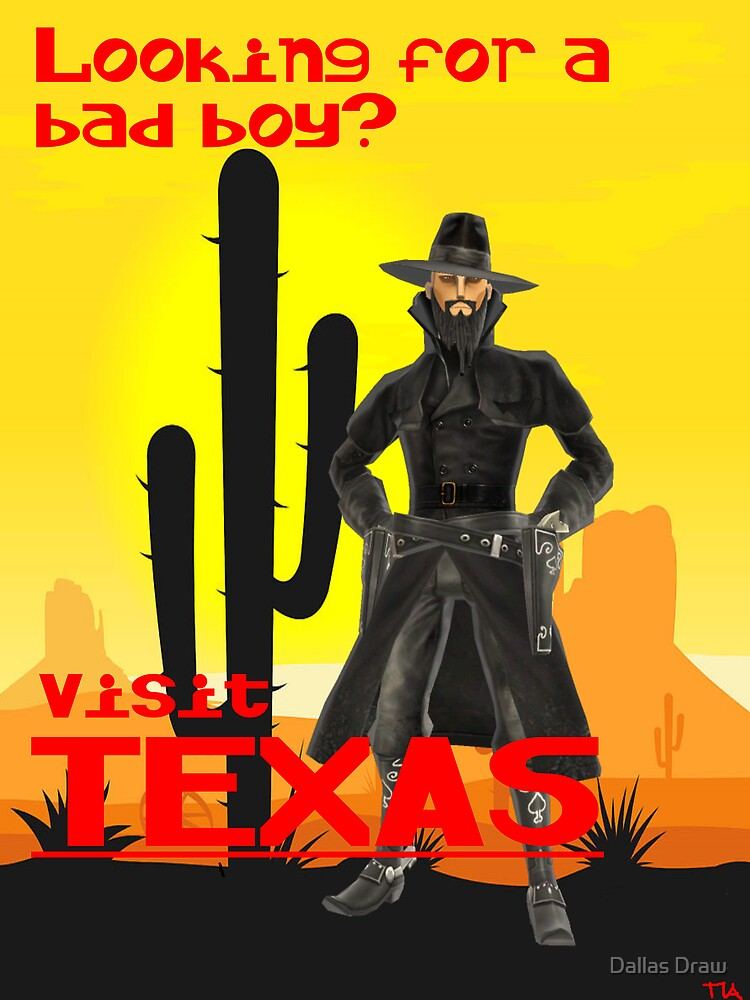 looking for a bad boy? visit Texas vacation  by Tia Knight