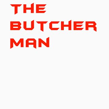 The Butcher Man by OnlyBoots