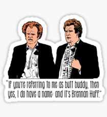 """Step Brothers - """"If You're Referring to Me..."""" Sticker"""