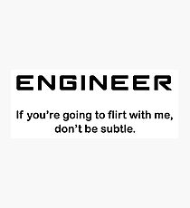 Engineer Photographic Print