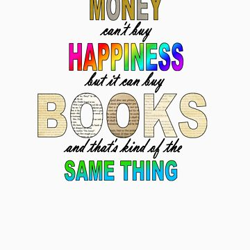 Books & Happiness - Black by BellusIncendia