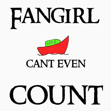 Fangirls can't count their ships by Andesharnais