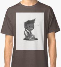 Sit Down, Shut Up Classic T-Shirt