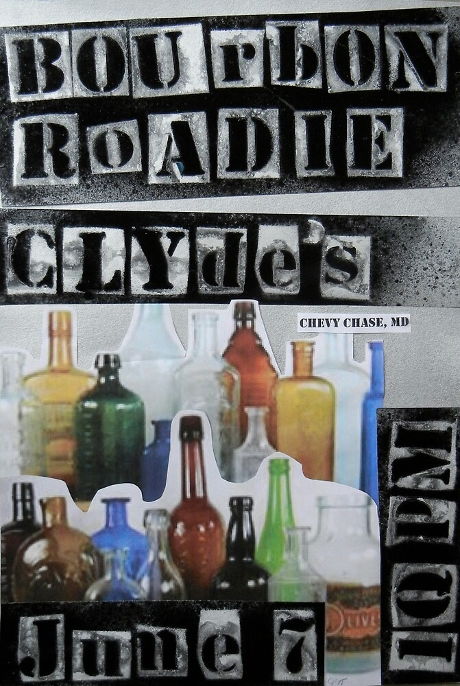 Bourbon Roadie Gig Poster - Clydes 06-07-2013 by anonbrunette
