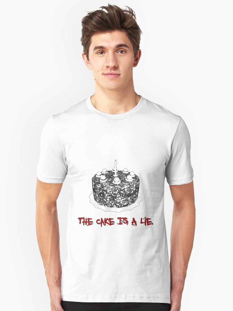 The Cake Is A Lie Unisex T-Shirt Front