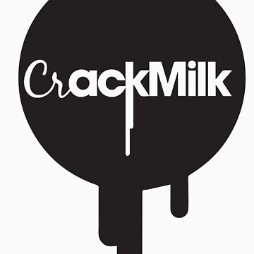 Crack Milk by aahdesigns