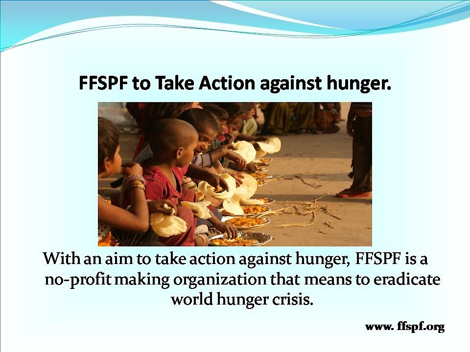 FFSPF aims to take Action Against Hunger. by vernicalogic