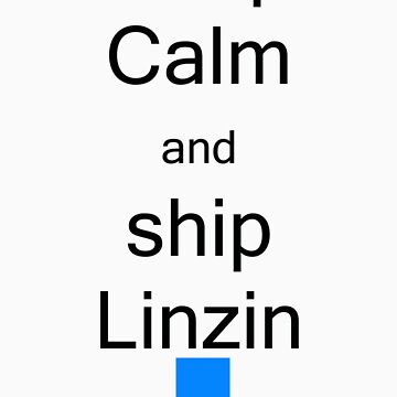 Keep calm and ship linzin by Andesharnais