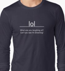 LOL - Slogan Tee T-Shirt
