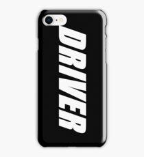 Driver iPhone Case/Skin