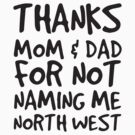 North West LOL by electrosterone