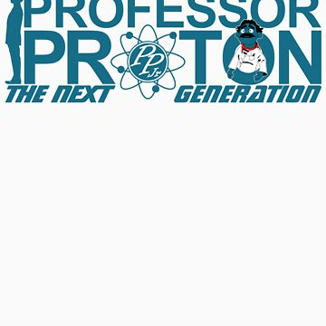 Professor Proton The Next Generation by Zort70